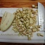 Как праивльно нарезать баклажан для овощной начинки в лазанью