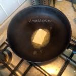 На чем жарить шампиньоны - сливочное масло на сковороде