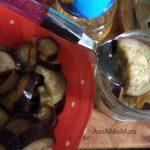 Приготовление баклажанов в масле - рецепты на зиму
