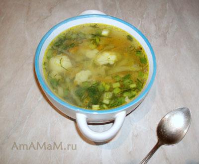 Очень вкусный и простой домашний суп из капусты - зеленые щи с цветной капустой и белокочанной капустой